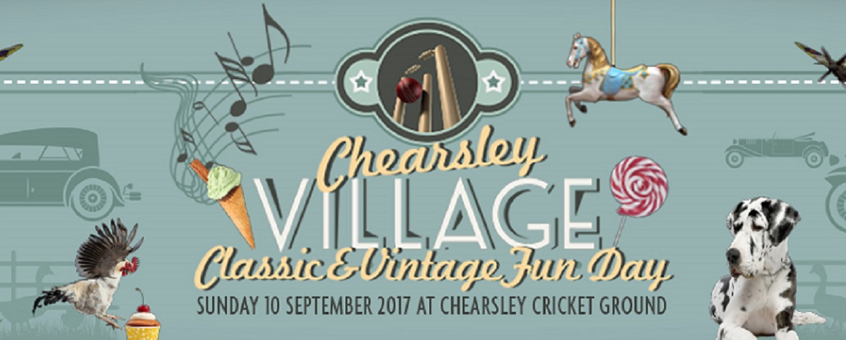 Chearsley Classic and Vintage Fun Day – Sunday 10th September 2017